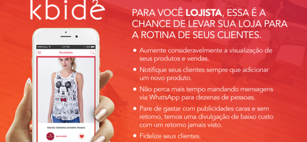 kbide – O App que vai levar a sua loja para a rotina de seus clientes