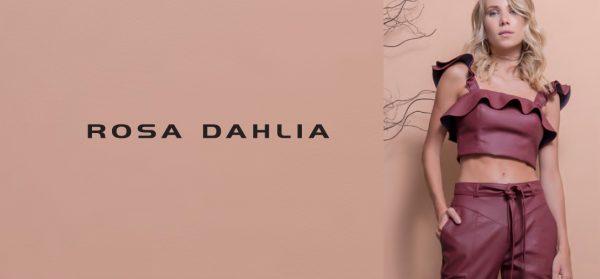Rosa Dahlia – Inverno 2019
